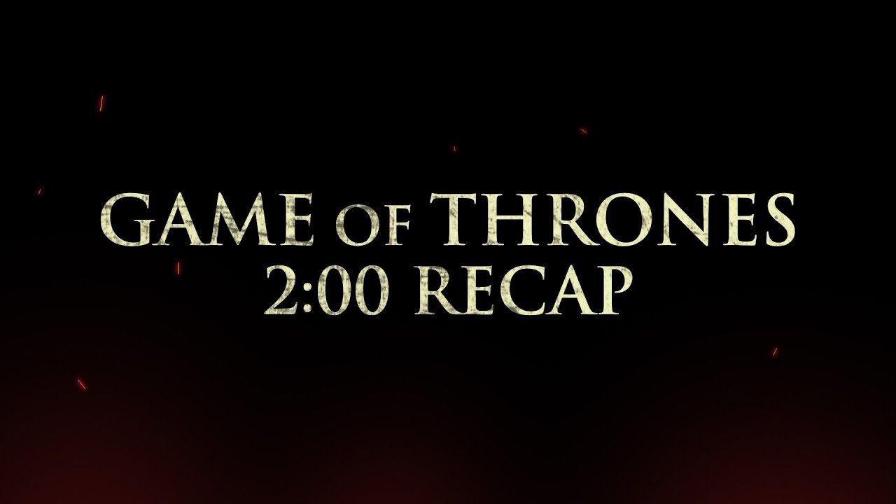Video: We recap all of Game of Thrones in just over two minutes