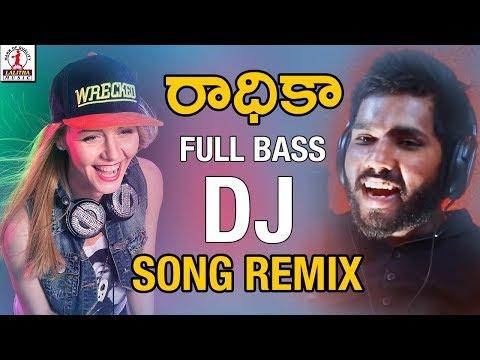Super Hit DJ Folk Song Remix | RADHIKA DJ Song Remix | Hanmanth Yadav Gotla | 2018 Latest Folk Songs
