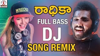 Super Hit DJ Folk Song Remix | RADHIKA DJ Song Remix | Hanmanth Yadav Gotla | 2018 Latest Folk Songs