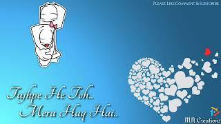 tera-ban-jaunga-female-version-kabir-singh-whatsapp-status-song