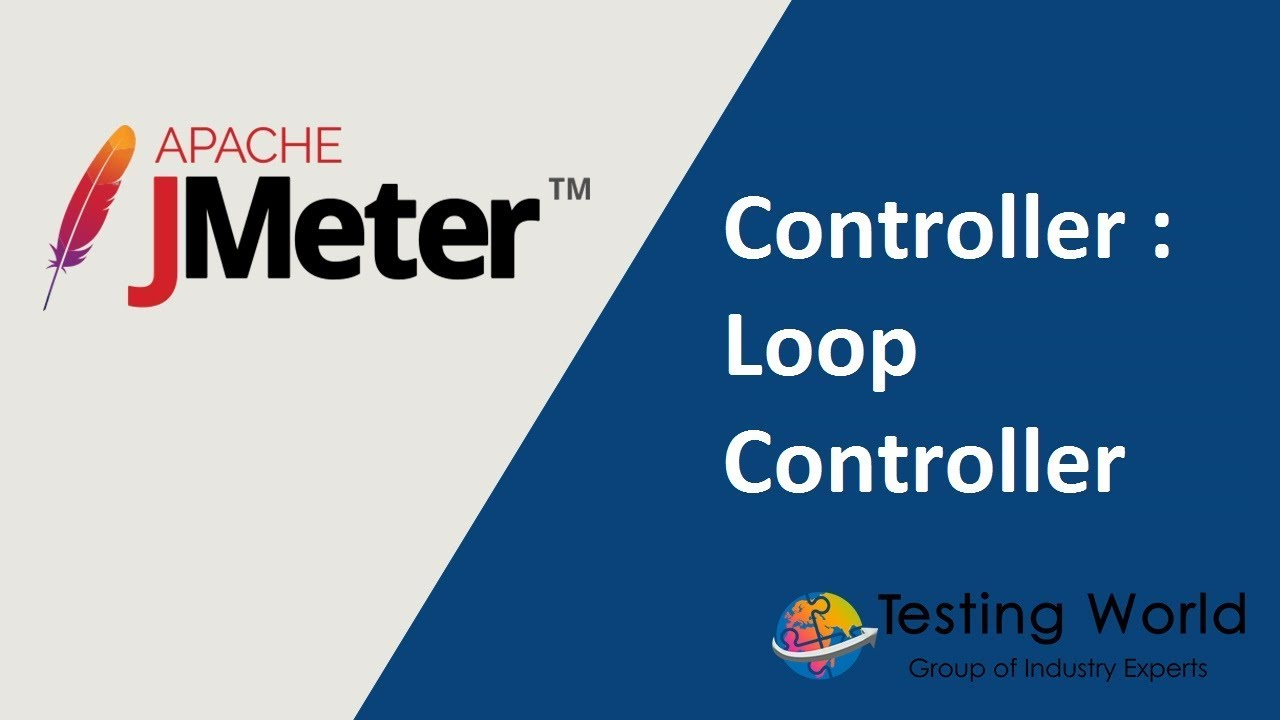 Jmeter Tutorial 6 - Part-1: Controller : Loop Controller