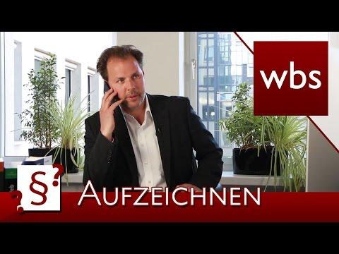 Darf Ich Telefonate Aufzeichnen?   Rechtsanwalt Christian Solmecke   YouTube