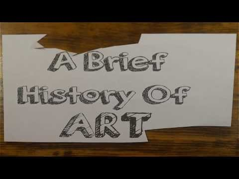 A very brief history of art