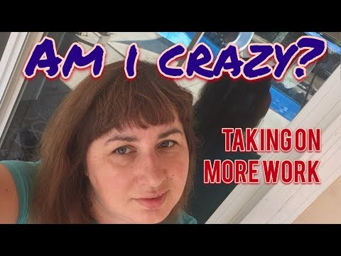 vlog:-am-i-crazy?-taking-on-more-work