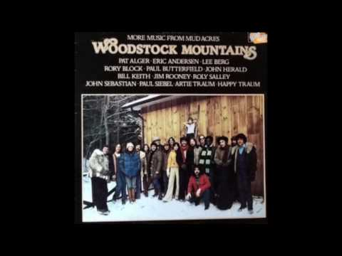 Woodstock Mountains – More Music From Mud Acres (1977)