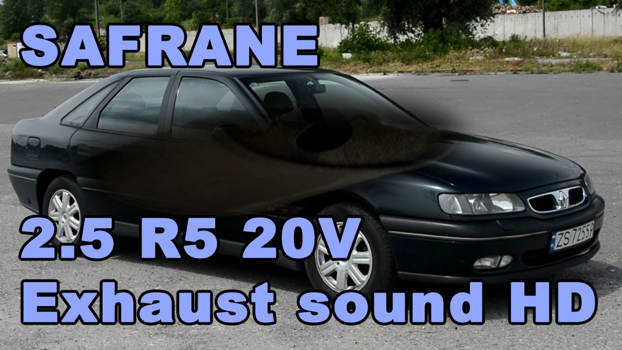 renault safrane 2 5 r5 20v 168hp exhaust sound hd super sound quality youtube. Black Bedroom Furniture Sets. Home Design Ideas