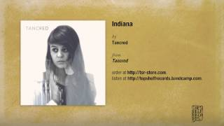"""Indiana"" by Tancred"