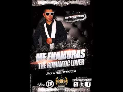 The Romantic Lover - Me Enamoras (Prod. by JRock The Producer)