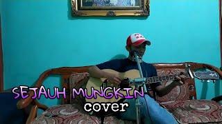 Download SEJAUH MUNGKIN - UNGU cover musisi rumahan