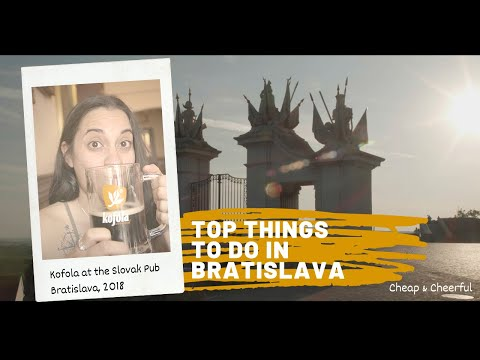 Cheap and Cheerful: Top things to do in Bratislava with a small budget