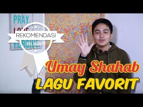5 Lagu favorit Umay Shahab