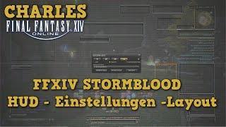 FFXIV 4.0 STORMBLOOD - HUD, Layout, Einstellungen NEU