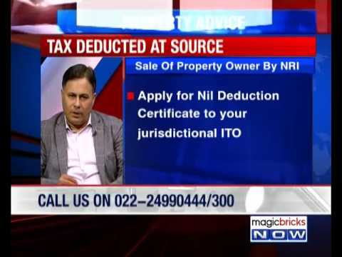 What Should Be The TDS Deduction For NRI?- Property Hotline
