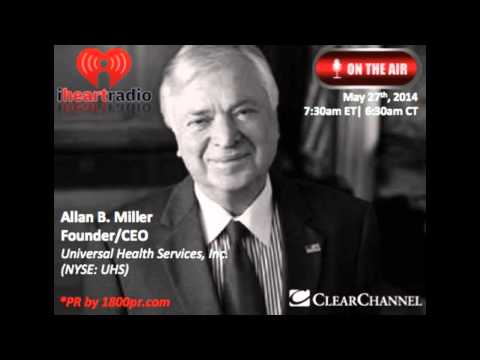 Allan Miller CEO of Universal Health Services Interview on The Traders Network Show