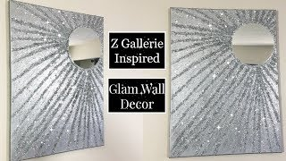 DIY GLAM WALL DECOR Z GALLERIE INSPIRED | GLAM HOME DECOR 2019 IDEA