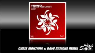 "Casanovy ""I Need Your Lovin"" (Chris Montana & Dave Ramone Remix)"