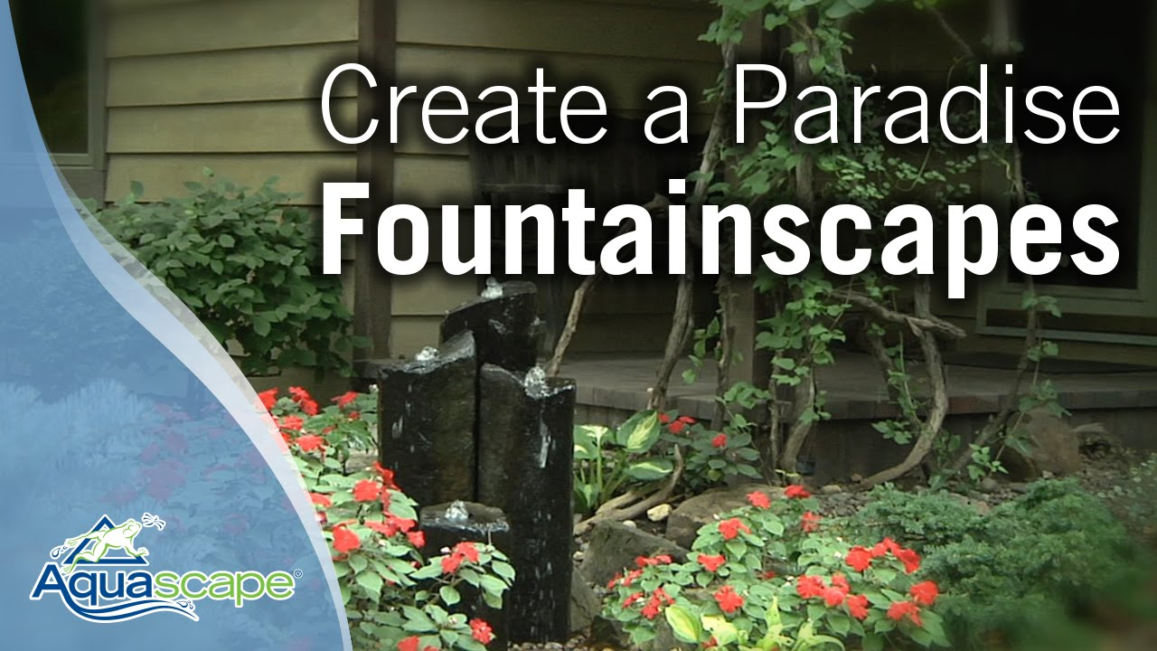 Create A Paradise - Aquascape Fountainscapes