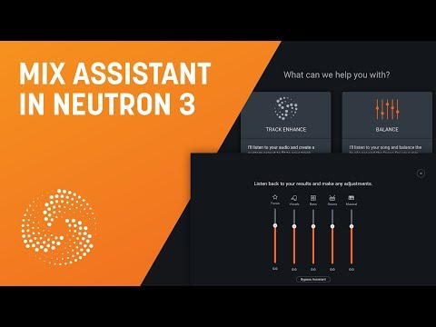 iZotope's Neutron 3 listens to your track and then mixes it for you | MusicRadar