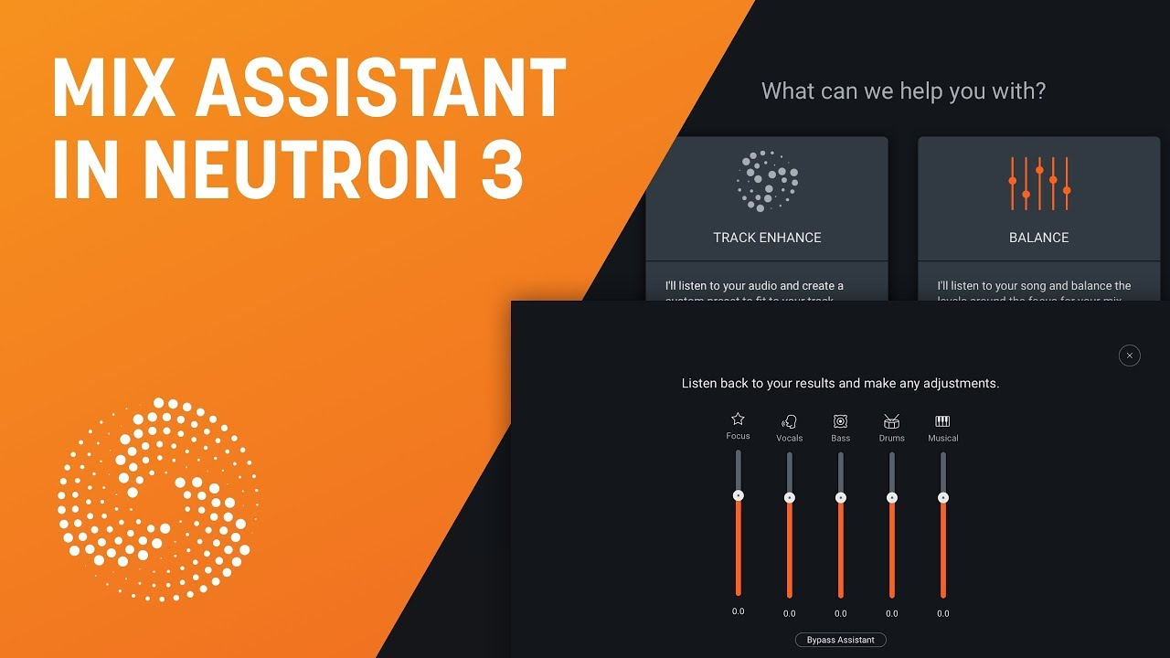 How to Use Mix Assistant in iZotope Neutron 3