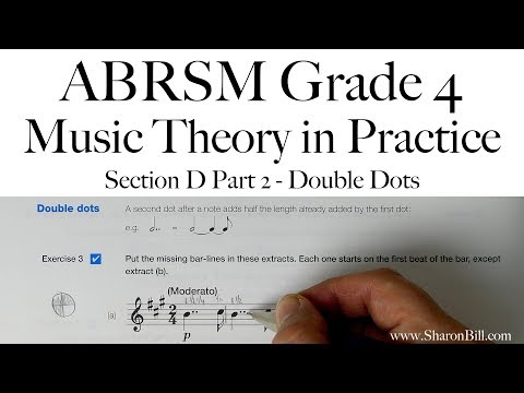 ABRSM Grade 4 Music Theory Section D Part 2 Double Dots with Sharon Bill