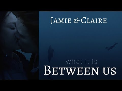 Jamie & Claire | What it is between us (+3x13)