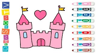 How to Draw Castle of princess Coloring Pages   Video for Kids Learning Colors with Colored Markers
