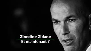 Real Madrid : Zidane, et maintenant ?
