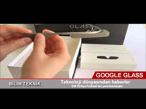 DW Türkce / ÖZEL DOSYA: Google Glass