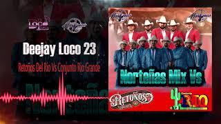 Retoños Del Rio Vs Conjunto Rio Grande Mix 2021 - Dj Loco 23 (Puras Norteñas Chingonas Pa Bailar )