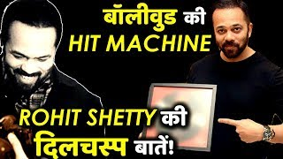 Unknown and Interesting Facts About Bollywood Hit Machine ROHIT SHETTY