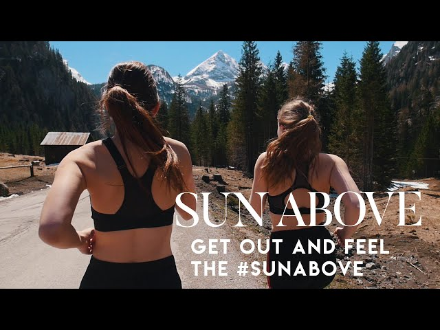Get out and feel the : Sun Above Launch Video