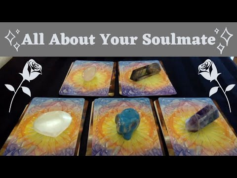 🌹 ALL ABOUT YOUR SOULMATE 🌹 Detailed PICK A CARD Timeless Tarot Love Reading Singles Or Couples
