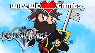Why We Love Games - Kingdom Hearts II
