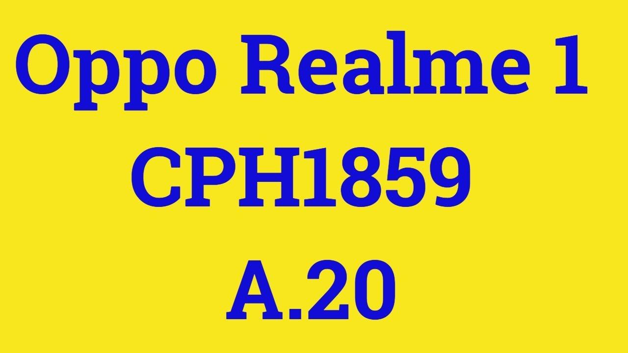 Oppo Realme 1 FLASH FILE|Oppo Realme 1 CPH1859 A 20|Oppo Realme 1 FLASH  TOOL|CPH1859|FRP|PATTERN