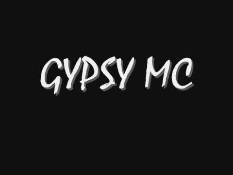 Gypsy mcing