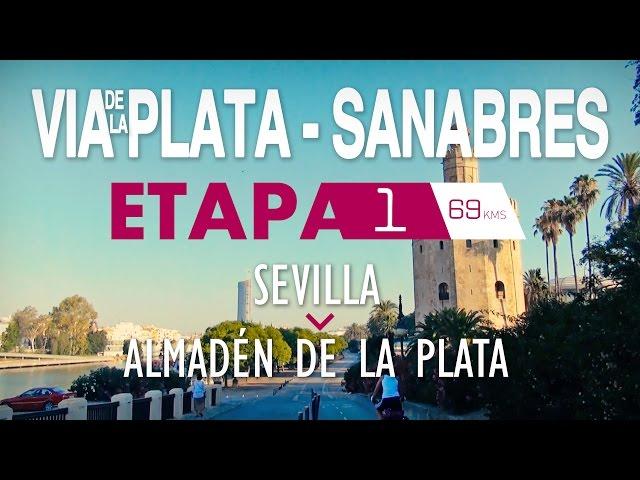 ETAPA 1 - VÍA DE LA PLATA - SANABRÉS (CAMINO DE  SANTIAGO)