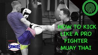 Tricks to Kick like a Pro Muay Thai Fighter