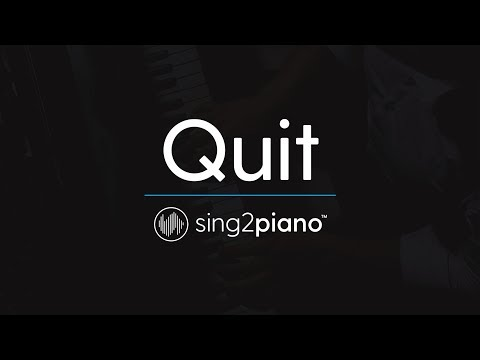 Quit [Piano Karaoke Instrumental] Cashmere Cat & Ariana Grande