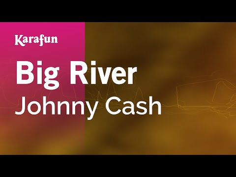 Karaoke Big River - Johnny Cash *