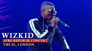 WIZKID 'SHUTDOWN / SOLD OUT' AFRO REPUBLIK CONCERT, THE 02, LONDON [ Nigerian entertainment ]