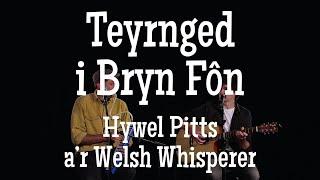 Teyrnged i Bryn Fôn – HyWelsh