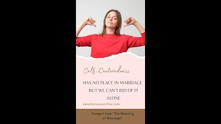 Addressing Our Self-Centeredness in Marriage