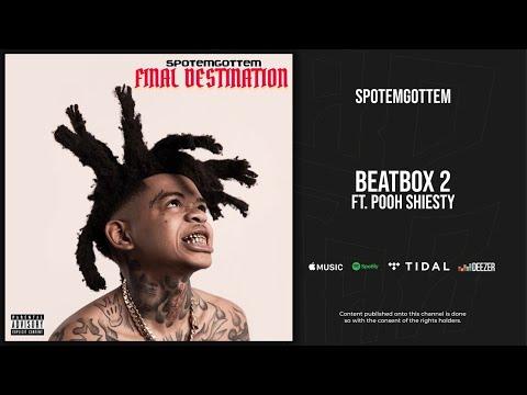 SpotemGottem – BeatBox 2 Ft. Pooh Shiesty (Final Destination)