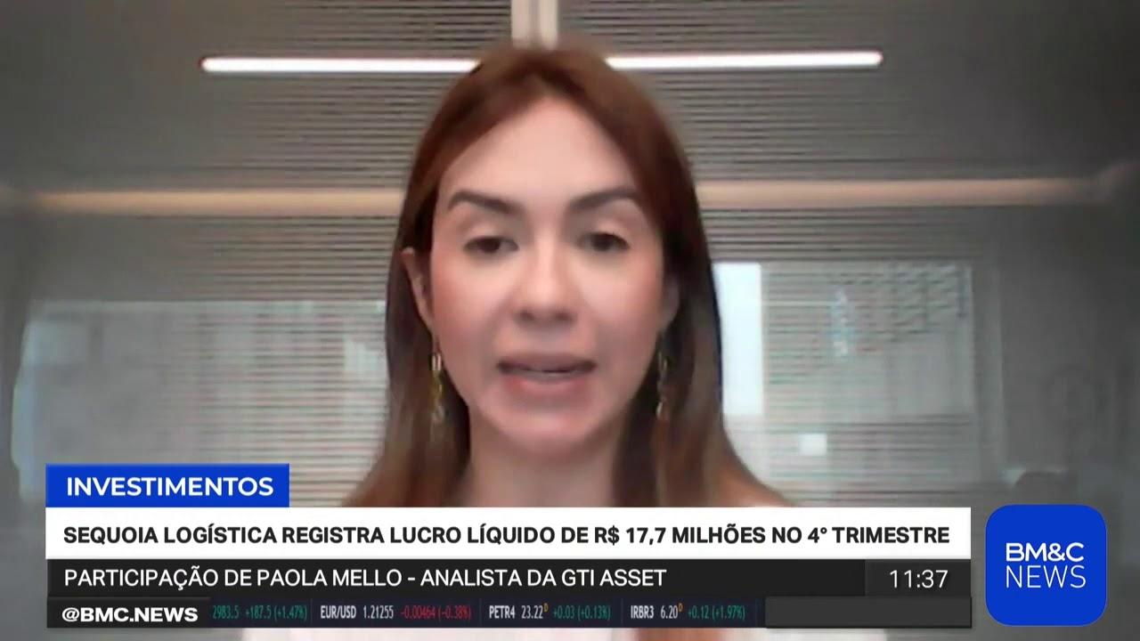 Paola Mello na BM&C News: Sequoia Logística registra lucro líquido de R$ 17,7 mi no 4ºtri