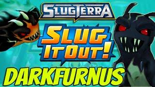 Slugterra Slug it Out! DARKFURNUS, Unleash the Fire !!!