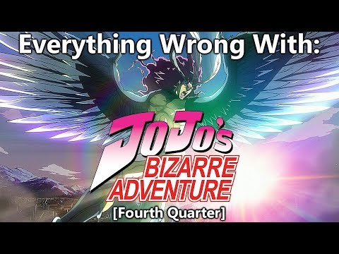 Everything Wrong With: JoJo's Bizarre Adventure (2012) | (Fourth Quarter)