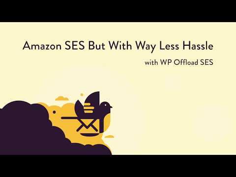 WP Offload SES: Amazon SES But With Way Less Hassle