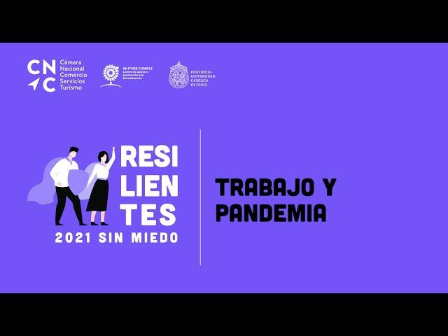 Resilientes Trabajo y Pandemia