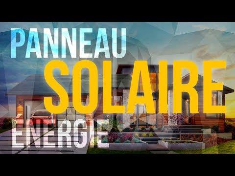 L'Énergie solaire et les panneaux photovoltaïques