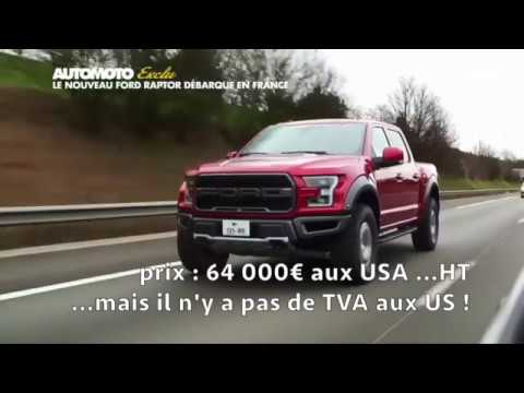 Ford F150 Raptor  2017 - 53 000euros de taxes et homologation